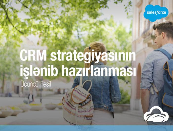 CRM strategiyasının işlənib hazırlanması (Üçüncü Fəsil)